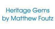 Heritage Gems by Matthew Foutz