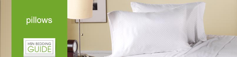 HSN Bedding Guide - Pillows